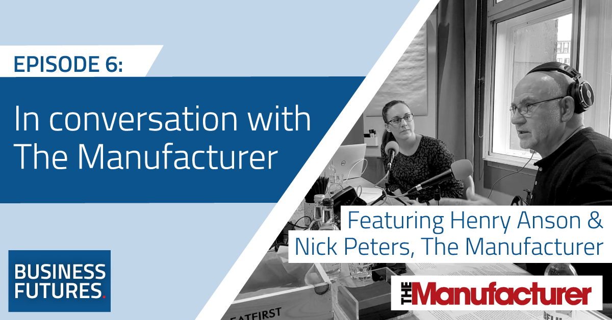 In conversation with The Manufacturer